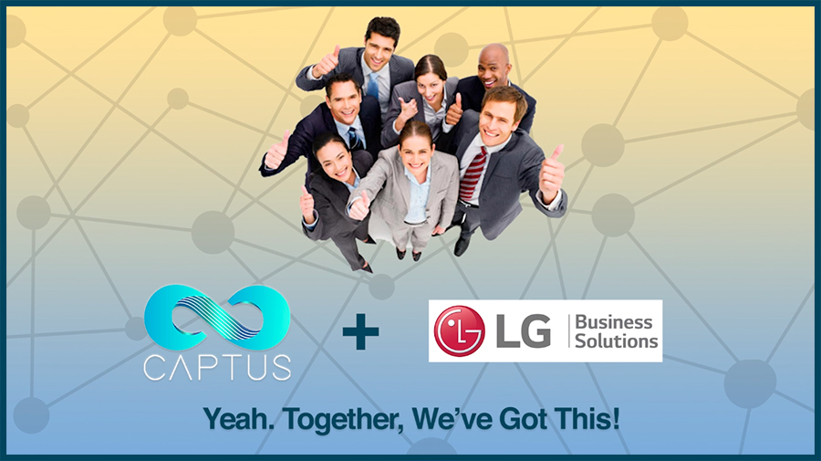 Captus Systems & LG…Doing Great Things Together!