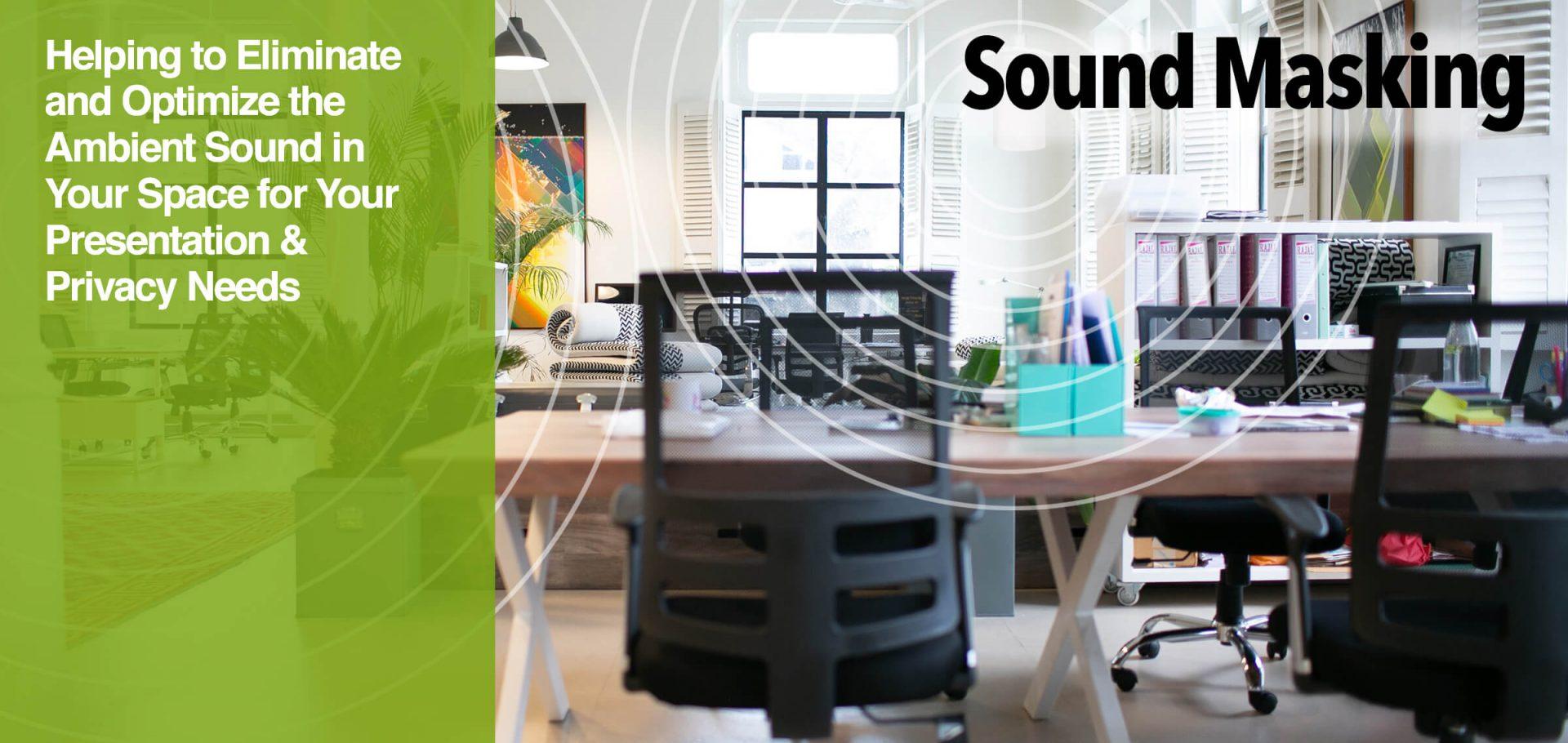 7 -Sound Masking